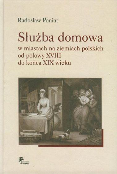 sluzba-domowa-w-miastach-na-ziemiach-polskich-od-polowy-xviii-do-konca-xix-wieku-b-iext25996478